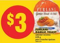 Furlani Garlic Toast - 638 g