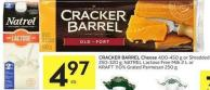 Cracker Barrel Cheese 400-450 g or Shredded 250-320 g - Natrel Lactose Free Milk 2 L or Kraft 110% Grated Parmesan 250 g