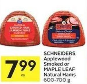 Schneiders Applewood Smoked or Maple Leaf Natural Hams 600-700 g