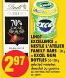 Lindt Excellence or Nestle L'atelier Family Bars - 100 g or Excel GUM Bottles - 53-120 g