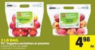 PC Organics Nectarines Or Peaches - 2 Lb Bag