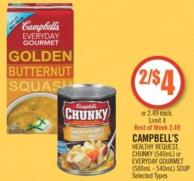 Campbell's Healthy Request - Chunky (540ml) or Everyday Gourmet (500ml - 540ml) Soup