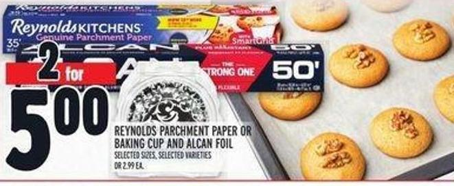 Reynolds Parchment Paper Or Baking Cup And Alcan Foil