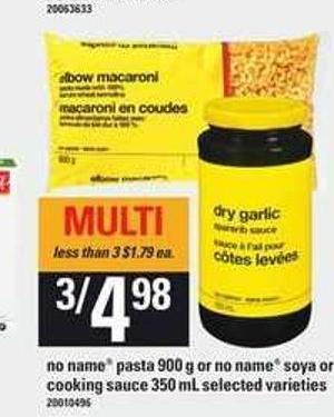 No Name Pasta - 900 G Or No Name Soya Or Cooking Sauce - 350 Ml