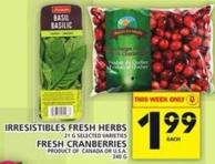 Irresistibles Fresh Herbs Or Fresh Cranberries