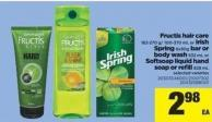 Fructis Hair Care - 182-270 G/ 100-370 Ml Or Irish Spring 6x90g Bar Or Body Wash - 532 Ml Or Softsoap Liquid Hand Soap Or Refill - 828 Ml