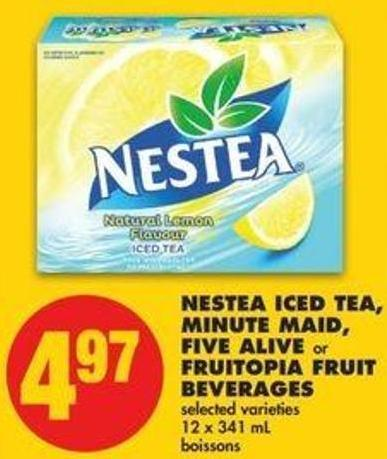 Nestea Iced Tea - Minute Maid - Five Alive Or Fruitopia Fruit Beverages - 12 X 341 Ml