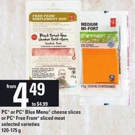 PC Or PC Blue Menu Cheese Slices Or PC Free From Sliced Meat - 120-175 g
