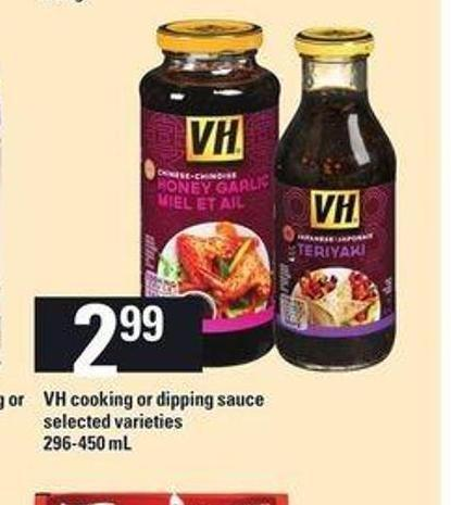 VH Cooking Or Dipping Sauce - 296-450 mL