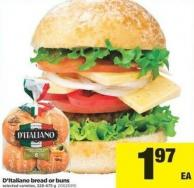 D'italiano Bread Or Buns - 328-675 G