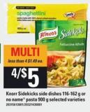 Knorr Sidekicks Side Dishes - 116-162 G Or No Name Pasta - 900 G