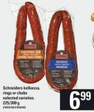 Schneiders Kolbassa - Rings Or Chubs - 225/300 G