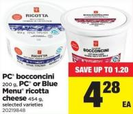 PC Bocconcini - 200 G - PC Or Blue Menu Ricotta Cheese - 454 G