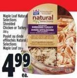 Maple Leaf Natural Selections Shredded Chicken Or Turkey
