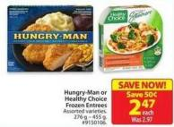 Hungry-man or Healthy Choice Frozen Entrees