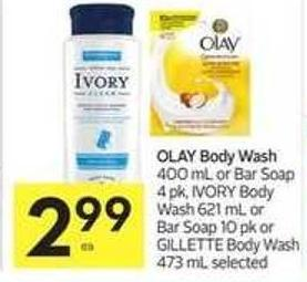 Olay Body Wash 400 mL or Bar Soap 4 Pk - Ivory Body Wash 621 mL or Bar Soap 10 Pk or Gillette Body Wash 473 mL Selected