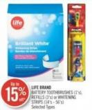 Life Brand Battery Toothbrushes (1's) - Refills (3's) or Whitening Strips (14's - 56's)