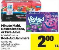 Minute Maid - Nestea Iced Tea - Or Five Alive - 8/10x200 Ml Or Kool-aid Jammers - 10x180 Ml