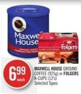 Maxwell House Ground Coffee (925g) or Folgers K-cups (12's)
