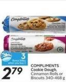Compliments Cookie Dough Cinnamon Rolls or Biscuits 340-468 G- 3 Air Miles Bonus Miles