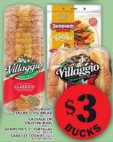 Villaggio Italian Style Bread Or Sausage Or Crustini Buns Or Dempster's 7in Tortillas Or Sara Lee Cookies