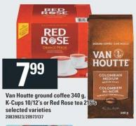 Van Houtte Ground Coffee 340 g - K-cups 10/12's Or Red Rose Tea 216's