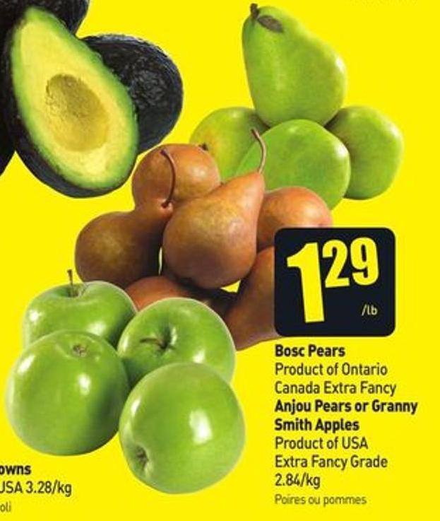 Bosc Pears Product of Ontario Canada Extra Fancy Anjou Pears or Granny Smith Apples Product of USA Extra Fancy Grade 2.84/kg