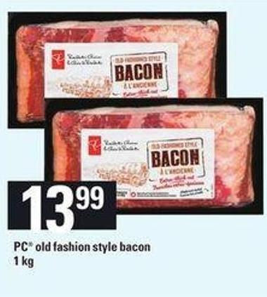 PC Old Fashion Style Bacon