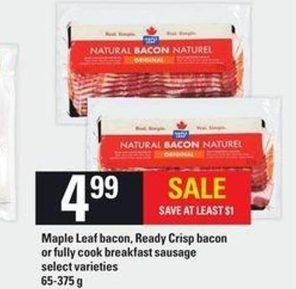 Maple Leaf Bacon - Ready Crisp Bacon Or Fully Cook Breakfast Sausage - 65-375 g