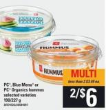 PC - Blue Menu Or PC Organics Hummus - 190/227 G