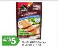 Club House Gravies or Sauces