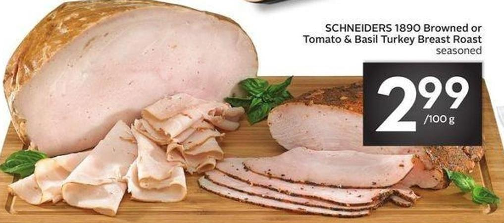 Schneiders 1890 Browned or Tomato & Basil Turkey Breast Roast