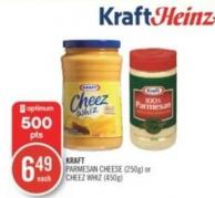 Kraft Parmesan Cheese (250g) or Cheez Whiz (450g)