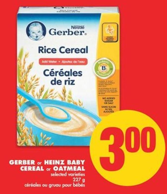 Gerber or Heinz Baby Cereal or Oatmeal - 227 g
