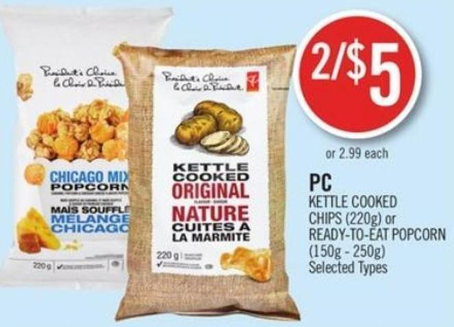 Kettle Cooked Chips (220g) or Ready-to-eat Popcorn (150g - 250g)