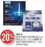 Oral-b 8000 Power Toothbrush (1's) - Refills (3's - 5's) or Crest 3D White Whitestrips (4's - 14's)