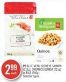 PC Blue Menu Sockeye Salmon (213g) - Organics Quinoa (225g) or Rice (750g)