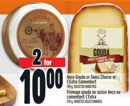 Anco Gouda Or Swiss Cheese Or L'extra Camembert