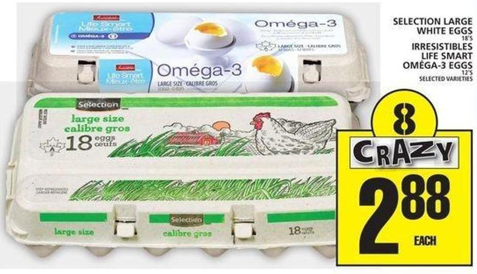 Selection Large White Eggs Or Irresistibles Life Smart Oméga-3 Eggs
