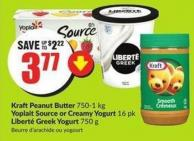 Kraftpeanut Butter 750-1 Kg Yoplait Source or Creamy Yogurt 16 Pk Liberté Greek Yogurt 750 g