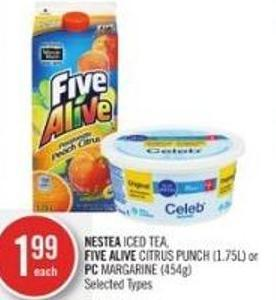 Nestea Iced Tea - Five Alive Citrus Punch (1.75l) or PC Margarine (454g)