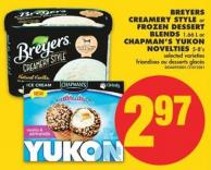Breyers Creamery Style or Frozen Dessert Blends - 1.66 L or Chapman's Yukon Novelties - 5-8's
