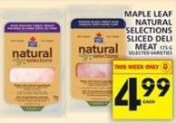 Maple Leaf Natural Selections Sliced Deli Meat 175 g