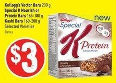 Kellogg's Vector Bars 200 g Special K Nourish or Protein Bars 165-180 g Kashi Bars 160-200 g Selected Varieties