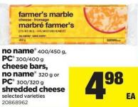 No Name - 400/450 G - PC - 300/400 G Cheese Bars - No Name - 320 G Or PC - 300/320 G Shredded Cheese