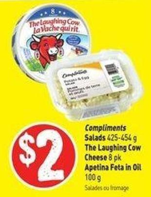Compliments Salads 452-454 g The Laughing Cow Cheese 8 Pk Apetina Feta In Oil 100 g