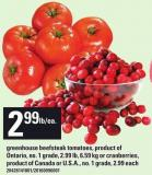 Greenhouse Beefsteak Tomatoes 2.99 Lb - 6.59 Kg Or Cranberries