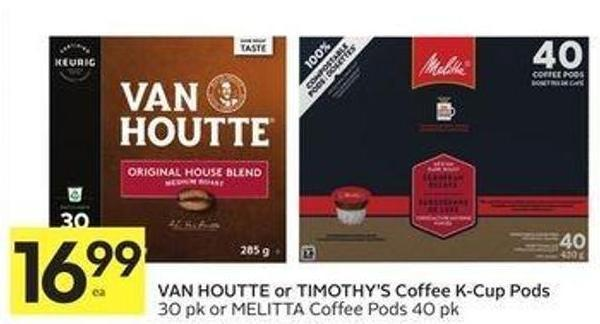 Van Houtte or Timothy's Coffee K-cup Pods
