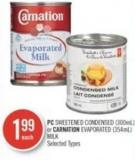 PC Sweetened Condensed (300ml) or Carnation Evaporated (354ml) Milk