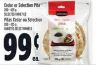Cedar Or Selection Pita 200 - 425 g